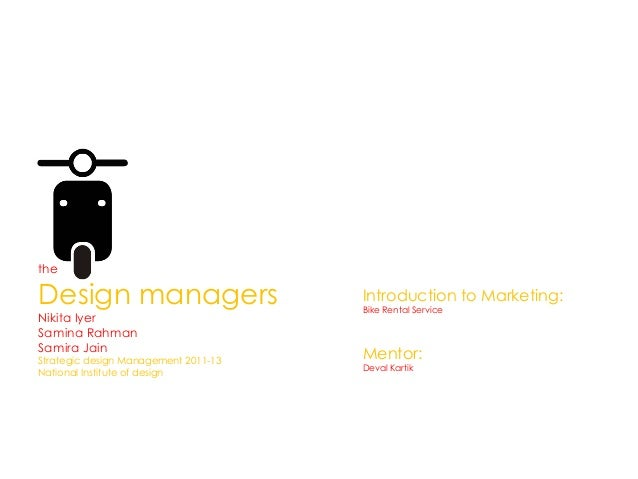 theDesign managers                       Introduction to Marketing:                                      Bike Rental Servi...