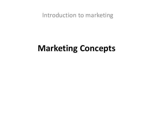 an introduction to the concept of marketing Drug development from concept to market course #: 16:137:510 credits:   week 1: introduction to the pharmaceutical industry week 2: drug discovery and .