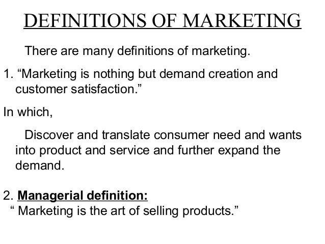 Introduction to marketing management and definition of ...