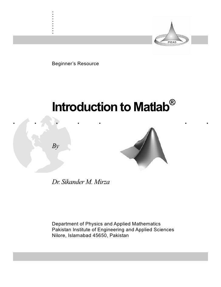 Introduction to matlab   sikander m. mirza