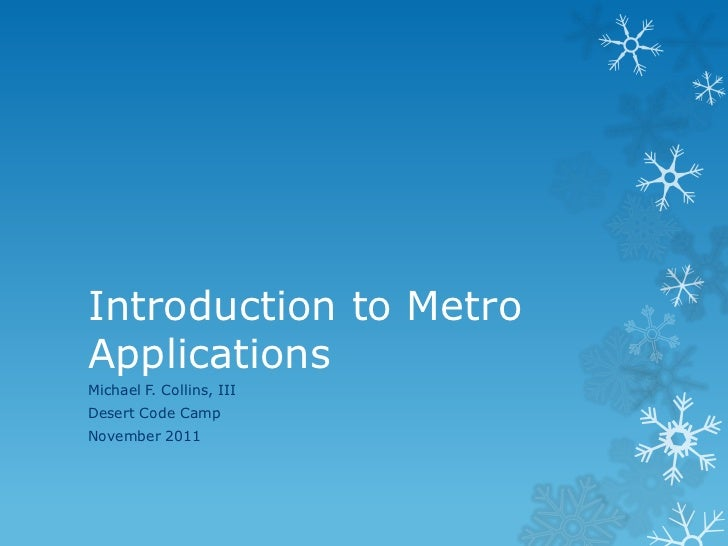 Introduction to Metro Applications