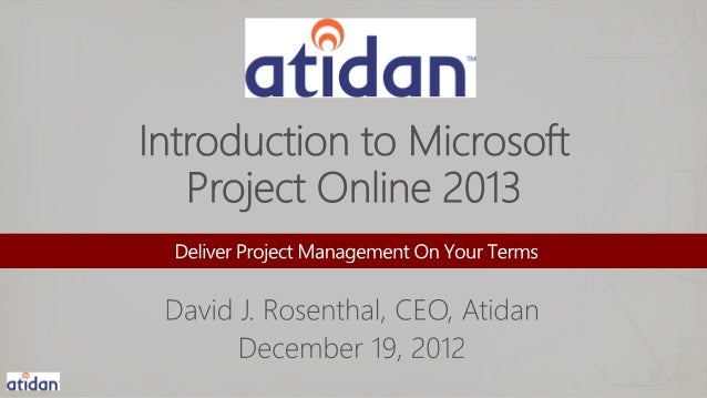 Introduction to Microsoft Project 2013 Online from Atidan