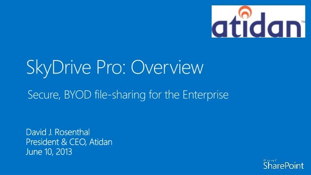 Introduction to Microsoft SkyDrive Pro - From Atidan