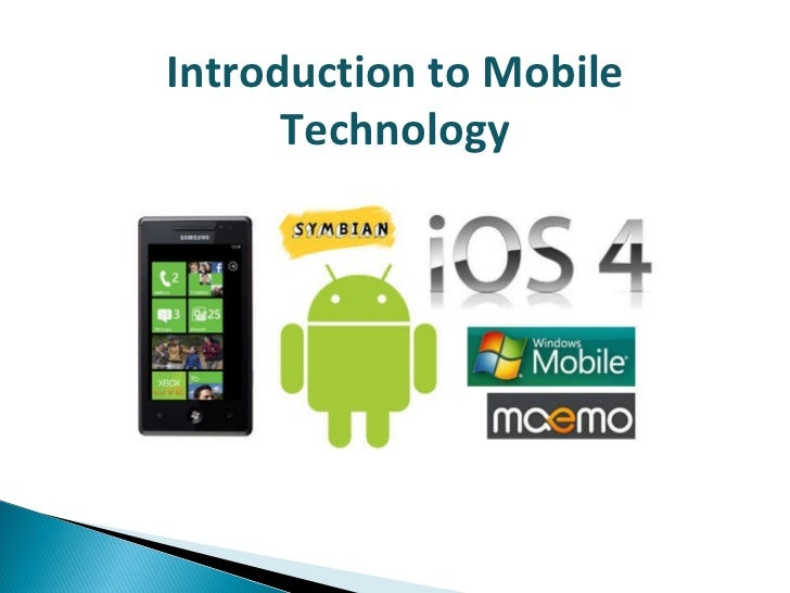Introduction to Mobile Technology