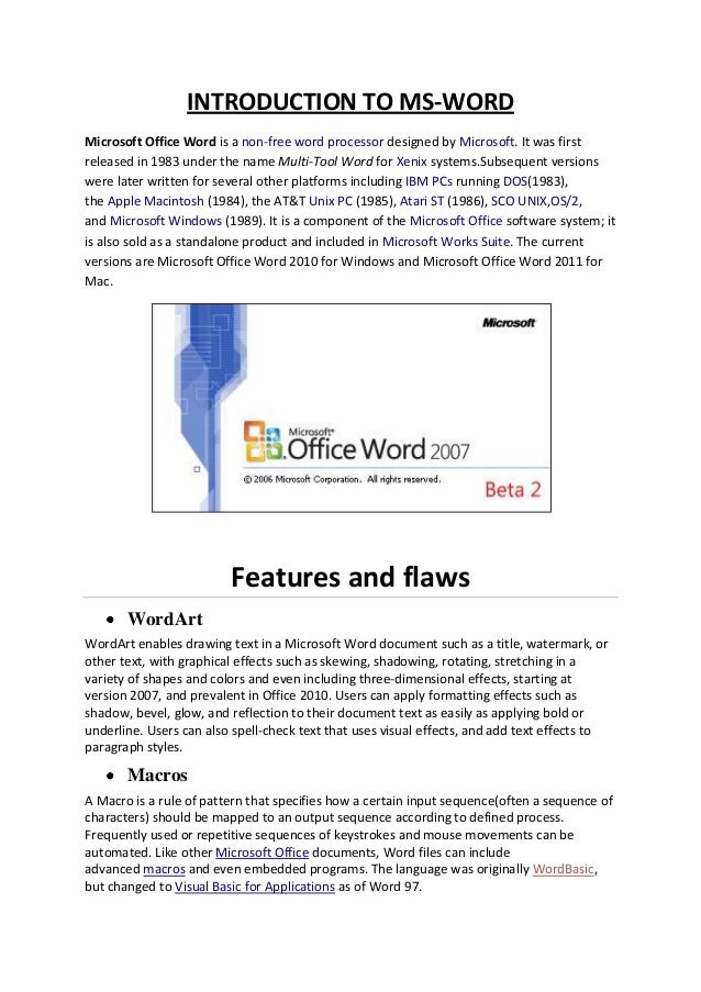 INTRODUCTION TO MS-WORDMicrosoft Office Word is a non-free word processor designed by Microsoft. It was firstreleased in 1...