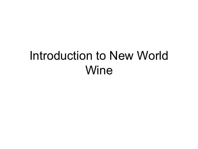 Introduction to New World Wine
