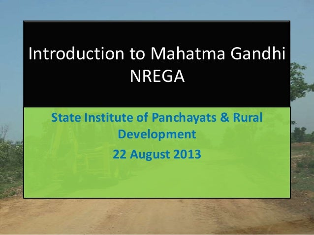 Introduction to Mahatma Gandhi NREGA for the Programme Officers
