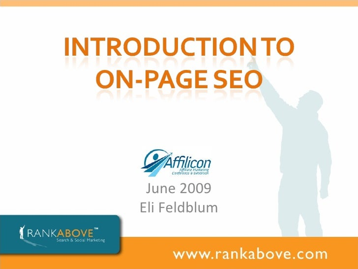 Introduction To On Page Seo Eli Feldblum June 2009