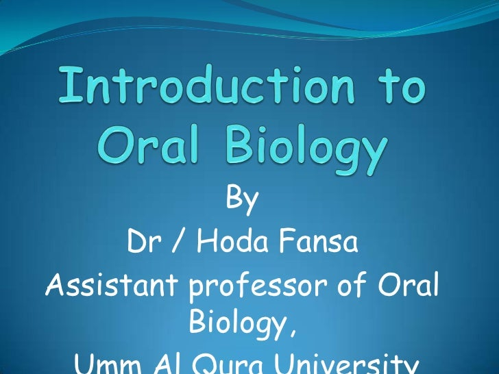 Introduction to Oral Biology