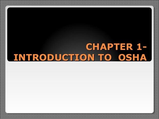 CHAPTER 1-INTRODUCTION TO OSHA