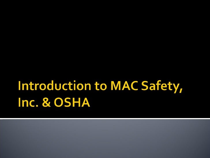Introduction to osha mac safety