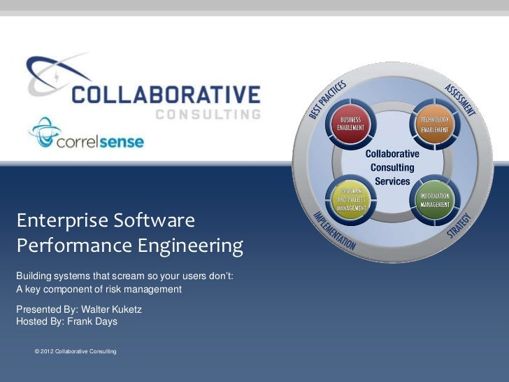 Enterprise SoftwarePerformance EngineeringBuilding systems that scream so your users don't:A key component of risk managem...