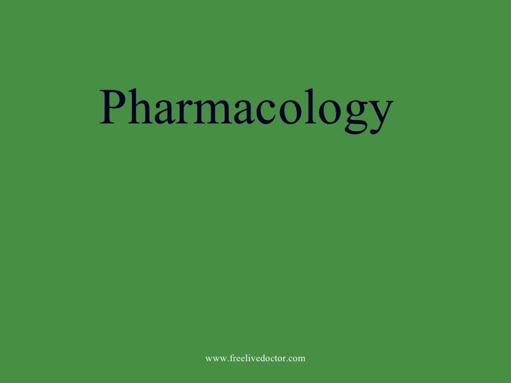 Pharmacology www.freelivedoctor.com