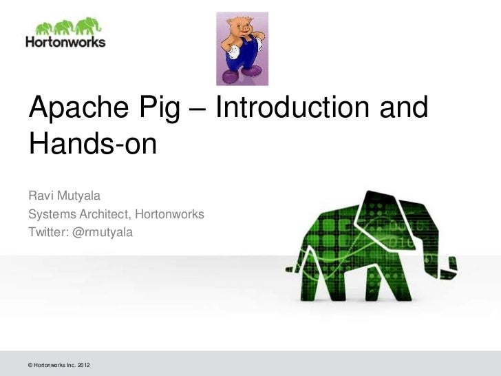 Introduction to pig