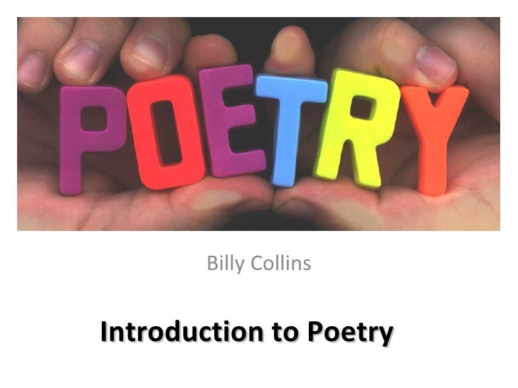 presentation for billy collins The presentation will be followed by a courtyard reception with dessert,  beverages, book sales and live musical entertainment the evening is  generously.