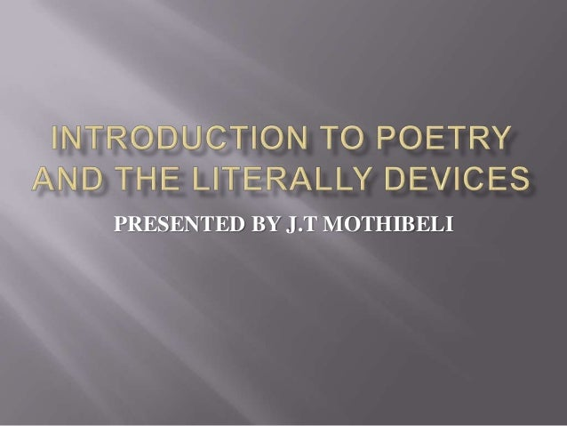 Introduction to poetry and the literally devices