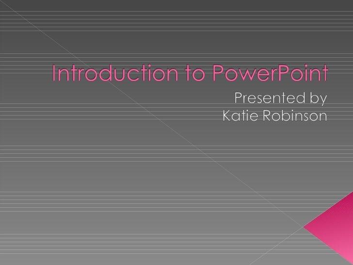 Linebaugh Intro to PowerPoint