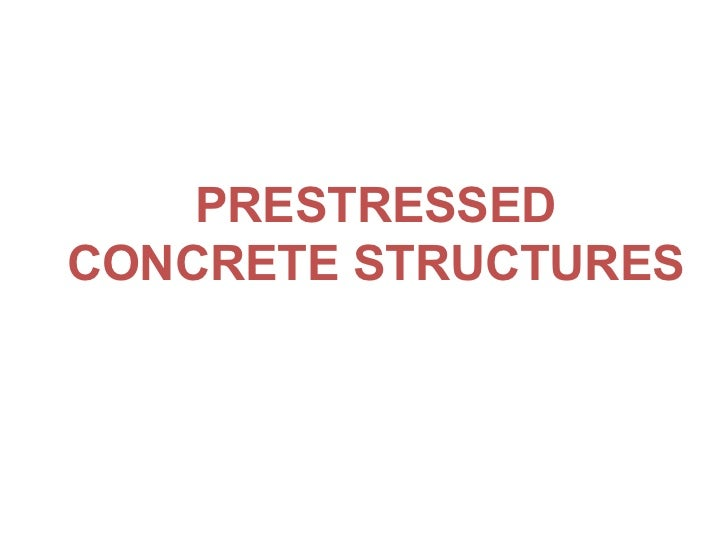 Introduction to prestressed concrete