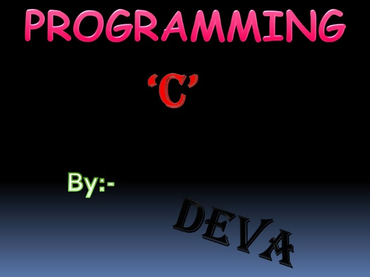 What is programming ? A set of instruction to solve the problem or the  specification of the sequence of computational  s...