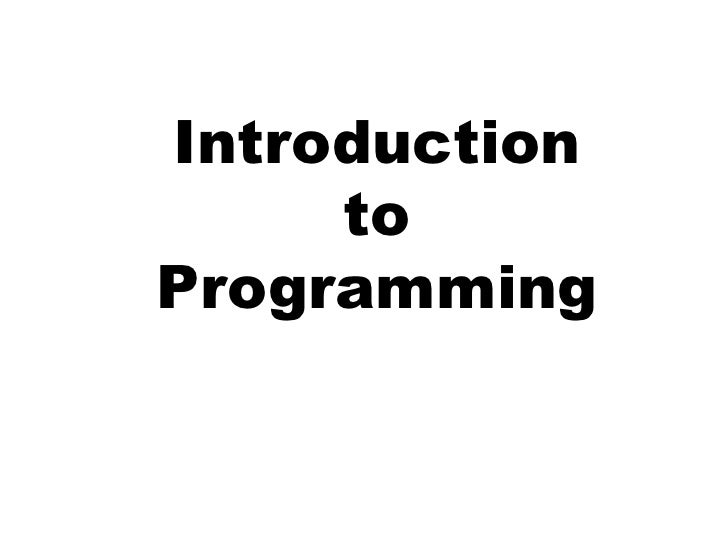 Introduction     toProgramming