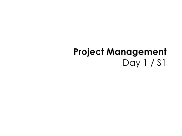 Project Management Day 1 / S1