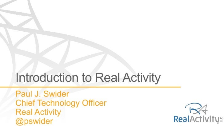 Introduction to Real Activity