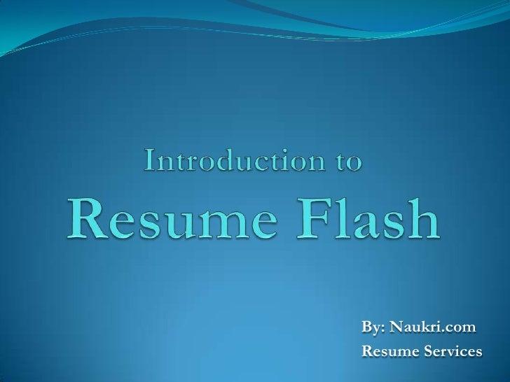 Introduction To Resume Flash (By Naukri.Com)