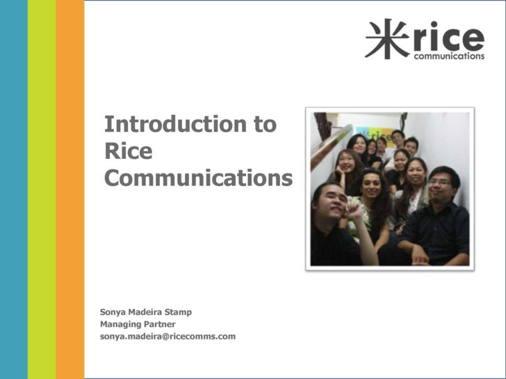 Introduction To Rice Communications   October 2009