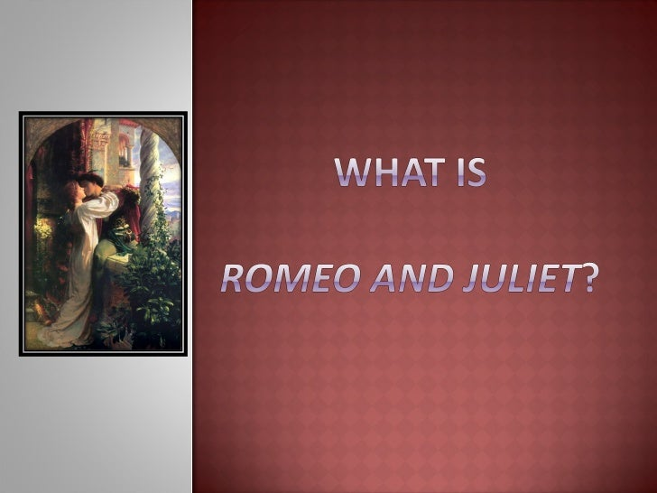 Introduction To Romeo And Juliet 97 03 Presentation