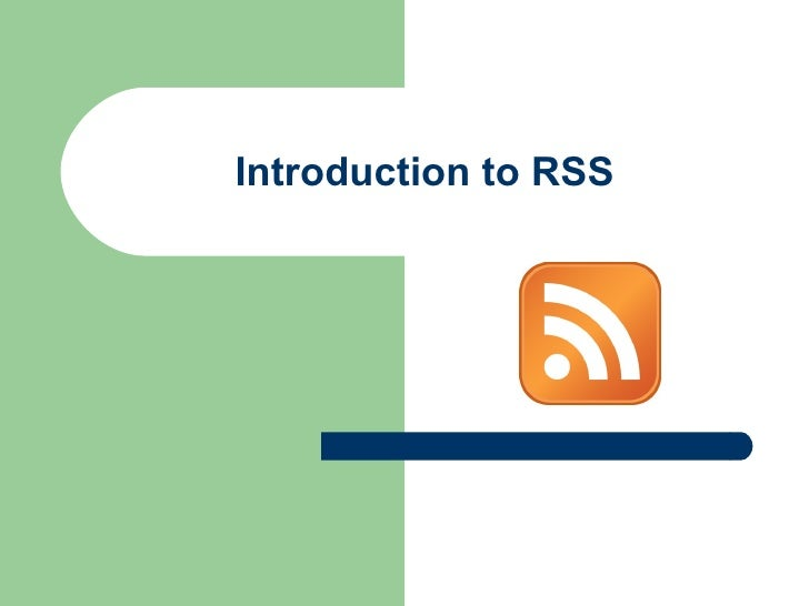 Introduction To RSS