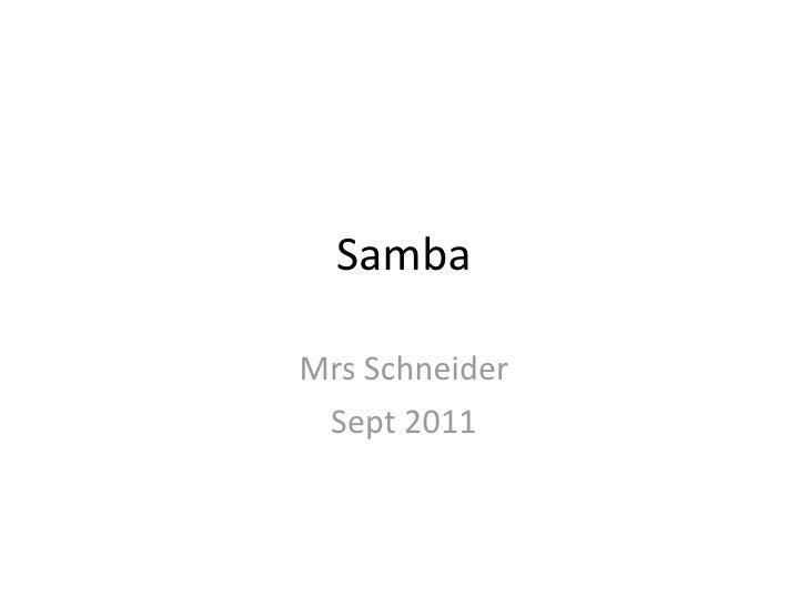 SambaMrsSchneider Sept2011