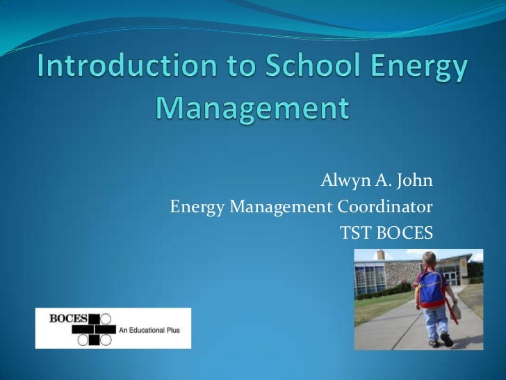 Alwyn A. JohnEnergy Management Coordinator                  TST BOCES