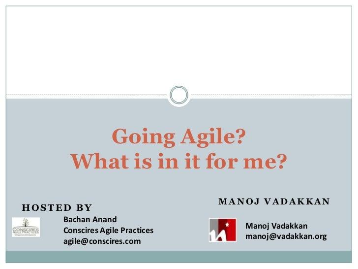 Introduction to Scrum by Manoj Vadakan-conscires agile practices