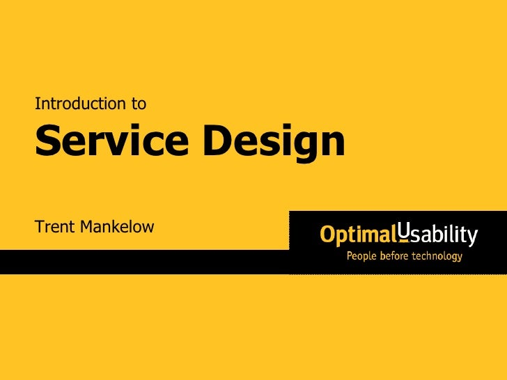 Trent Mankelow Introduction to Service Design