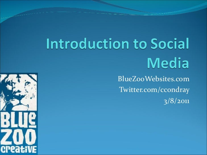 BlueZooWebsites.com Twitter.com/ccondray 3/8/2011