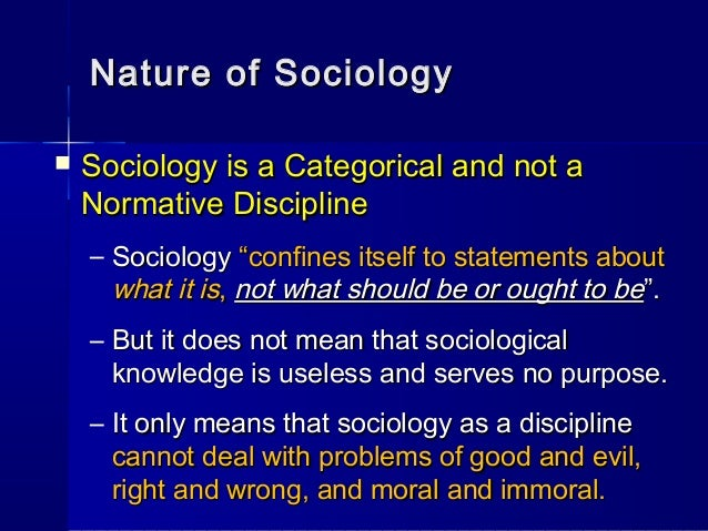 what distinguishes sociology from other disciplines Hence it is obvious that other social sciences are closely related to sociology   and society are mutually interrelated hence it is very difficult to distinguish two.