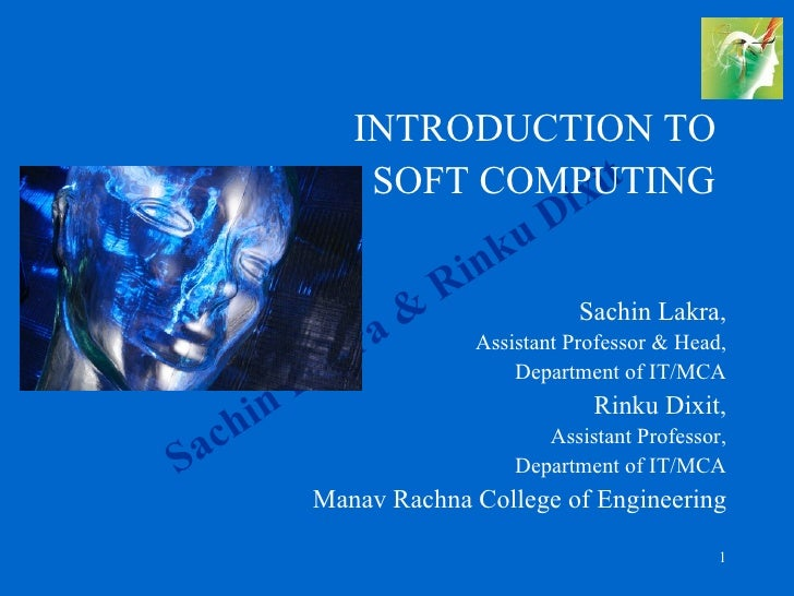 INTRODUCTION TO                           x it                  SOFT COMPUTING                                  i         ...