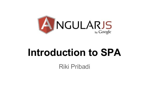 Introduction to SPA with AngularJS