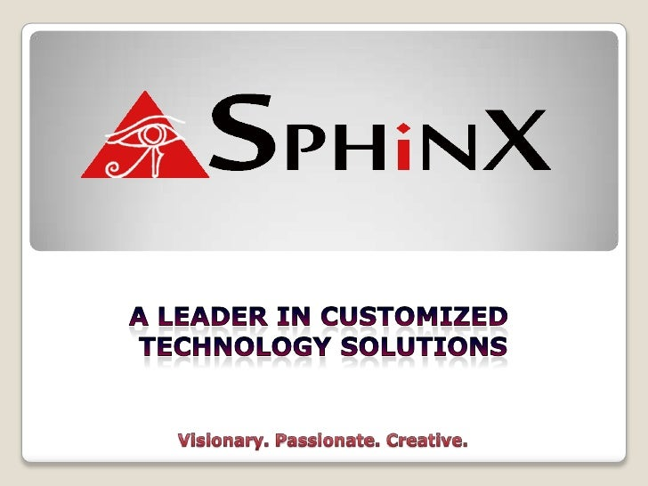 A leader in customized <br />technology solutions<br />Visionary. Passionate. Creative.<br />
