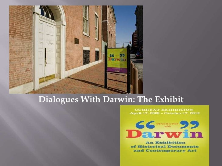 Dialogues With Darwin: The Exhibit