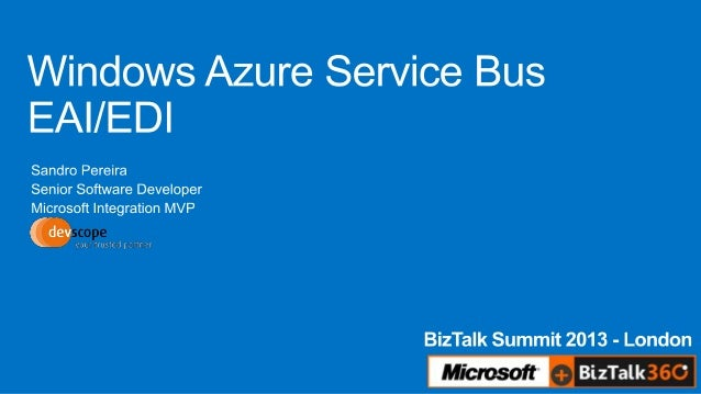 Introduction to the azure service bus eaiedi features