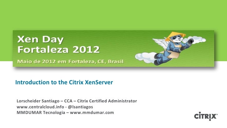 Introduction to the citrix xenserver