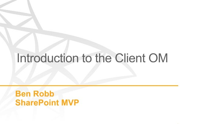 Introduction to the SharePoint Client Object Model