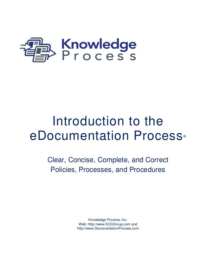 Introduction to theeDocumentation Process                           ®  Clear, Concise, Complete, and Correct   Policies, P...