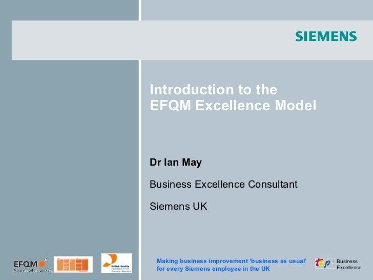 Introduction to EFQM - Siemens UK for BITC