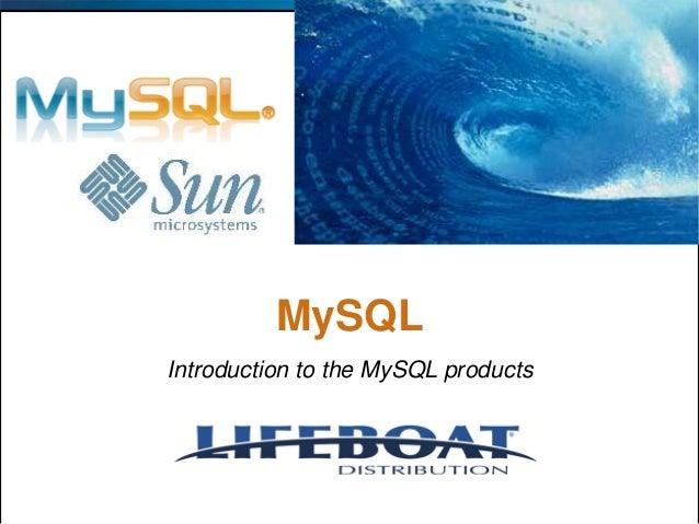 MySQL Introduction to the MySQL products