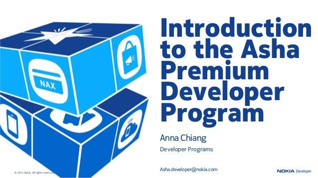 Introduction                                     to the Asha                                     Premium                  ...
