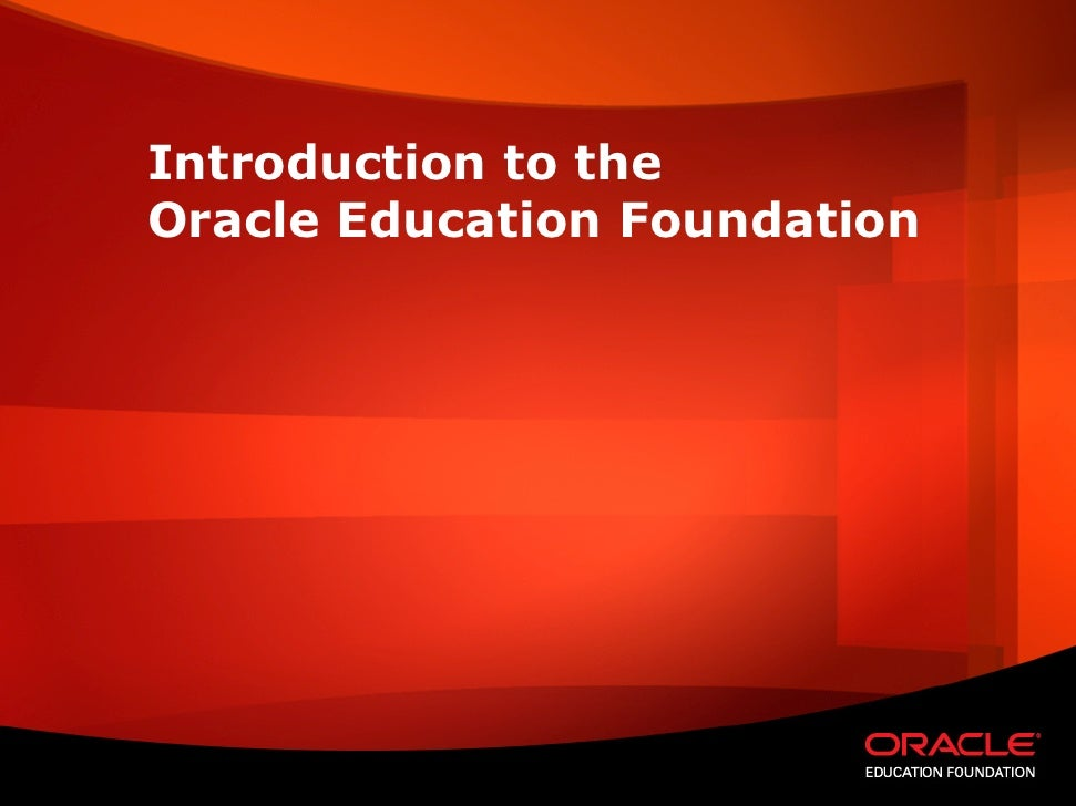 Introduction To The Oracle Education Foundation