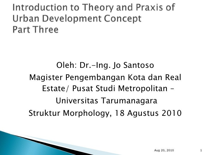 Introduction to theory and praxis of urban development concept part three