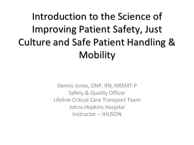 Introduction to the Science ofIntroduction to the Science of Improving Patient Safety, JustImproving Patient Safety, Just ...